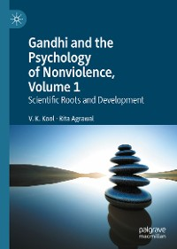 Cover Gandhi and the Psychology of Nonviolence, Volume 1