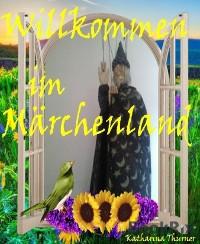 Cover Willkommen im Märchenland