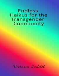Cover Endless Haikus for the Transgender Community