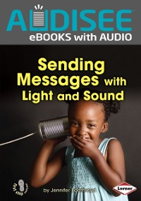 Cover Sending Messages with Light and Sound