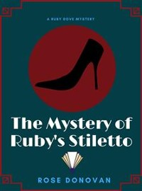 Cover The Mystery of Ruby's Stiletto