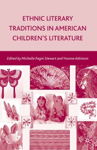 Cover Ethnic Literary Traditions in American Children's Literature