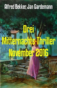Cover Drei Mitternachts-Thriller November 2016