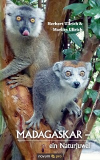 Cover Madagaskar  -  ein Naturjuwel