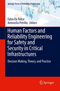 Cover Human Factors and Reliability Engineering for Safety and Security in Critical Infrastructures