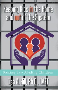 Cover Keeping Kids in the Home and out of the System