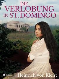 Cover Die Verlobung in St. Domingo