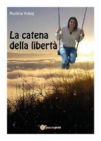 Cover La catena della libertà