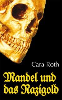 Cover Mandel und das Nazigold