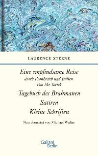 Cover Empfindsame Reise, Tagebuch des Brahmanen, Satiren, kleine Schriften