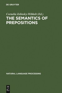 Cover The Semantics of Prepositions