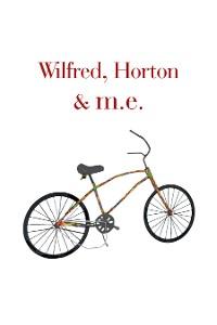 Cover Wilfred, Horton & M.E.