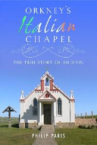 Cover Orkney's Italian Chapel