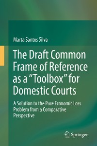 "Cover The Draft Common Frame of Reference as a ""Toolbox"" for Domestic Courts"