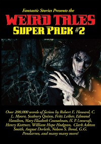 Cover Fantastic Stories Presents the Weird Tales Super Pack #2