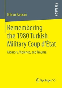 Cover Remembering the 1980 Turkish Military Coup d'État