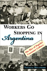 Cover Workers Go Shopping in Argentina