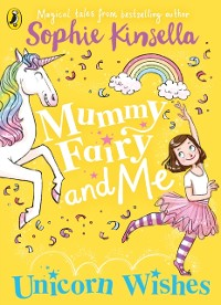 Cover Mummy Fairy and Me: Unicorn Wishes