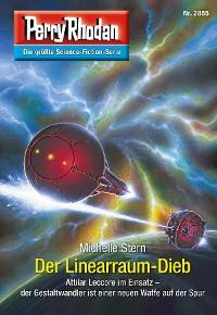 Cover Perry Rhodan 2855: Der Linearraum-Dieb