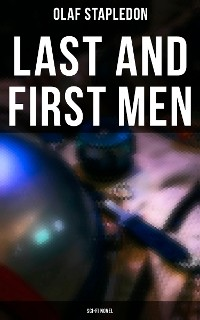 Cover Last and First Men (Sci-Fi Novel)