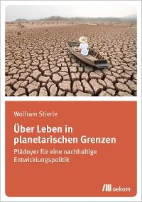 Cover Über Leben in planetarischen Grenzen