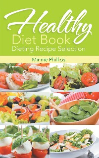 Cover Healthy Diet Book: Dieting Recipe Selection