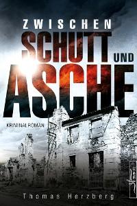 Cover Zwischen Schutt und Asche