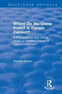 Cover Where Do We Come From? Is Darwin Correct?
