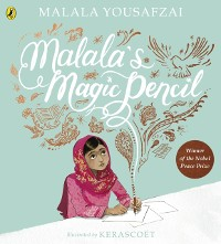 Cover Malala's Magic Pencil