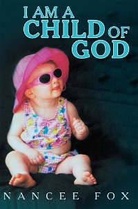 Cover I Am a Child of God