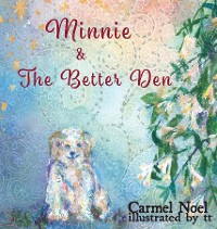 Cover Minnie & The Better Den