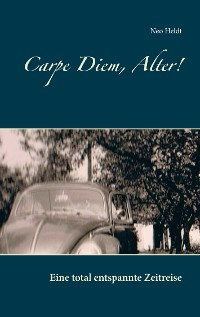 Cover Carpe Diem, Alter!