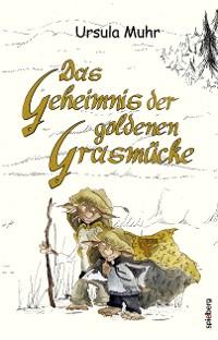 Cover Das Geheimnis der goldenen Grasmücke