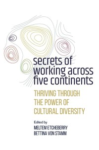 Cover Secrets of Working Across Five Continents