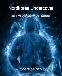 Cover Nordkorea Undercover