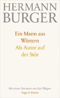 Cover Ein Mann aus Wörtern. Als Autor auf der Stör
