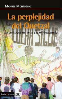 Cover La perplejidad del quetzal