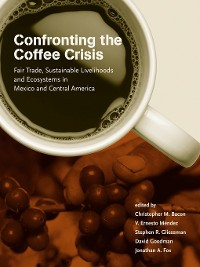 Cover Confronting the Coffee Crisis
