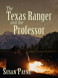 Cover The Texas Ranger and the Professor