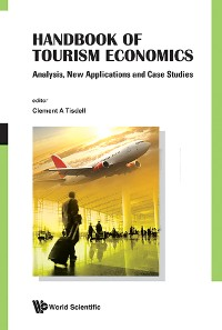 Cover Handbook Of Tourism Economics: Analysis, New Applications And Case Studies
