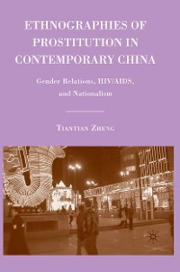 Cover Ethnographies of Prostitution in Contemporary China