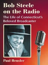 Cover Bob Steele on the Radio