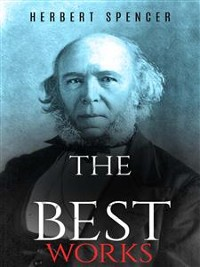 Cover Herbert Spencer: The Best Works