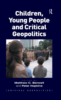 Cover Children, Young People and Critical Geopolitics