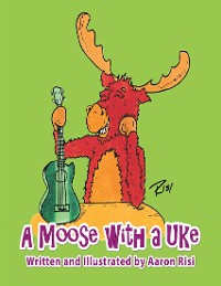 Cover A Moose With a Uke