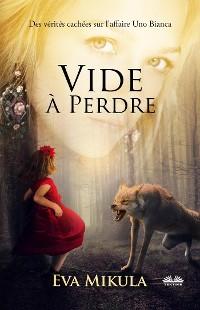 Cover Vide À Perdre