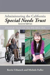 Cover Administering the California Special Needs Trust