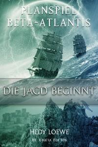 Cover Planspiel Beta-Atlantis: Die Jagd beginnt