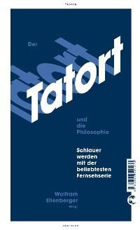 Cover Der Tatort und die Philosophie