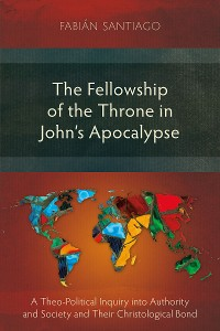 Cover The Fellowship of the Throne in John's Apocalypse